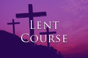 Lent Course 2017