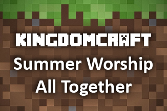 Kingdom craft – Summer Services