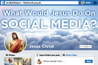 What would Jesus do .. on social media