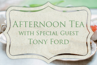 Afternoon Tea with Tony Ford